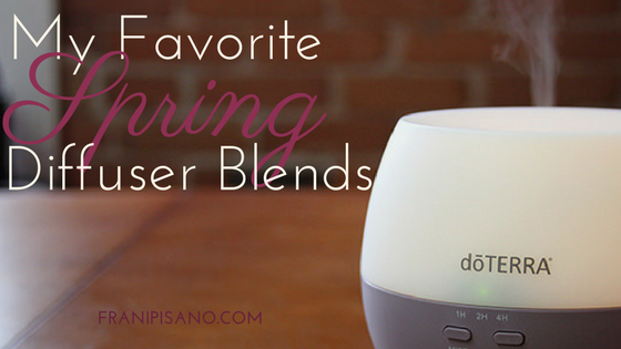My Favorite Essential Oil Diffuser Blends for Spring!