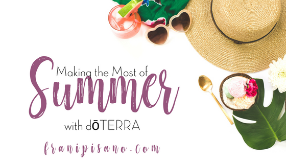 Making the Most of Summer with doTERRA